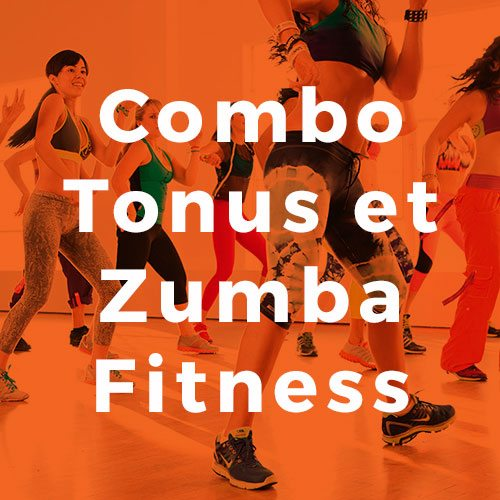 Combo Tonus et Zumba Fitness